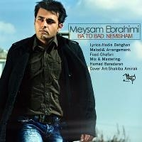 /MP3/Meysam-Ebrahimi-Ba-To-Bad-Nemishem
