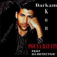 درکم کن - Darkam Kon (Ft DJ Detective)