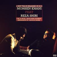 /MP3/Reza-Shiri-Ghame-Raftanet-Ft-Mohsen-Khani