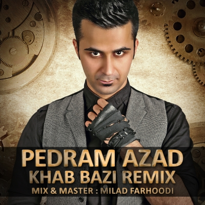 Pedram-Azad-Khab-Bazi-(Remix)-(The-Ways-Yas)