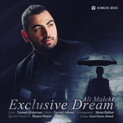 Ali-Maleki-Exclusive-Dream