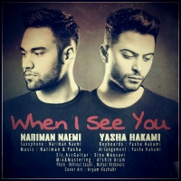 /MP3/Nariman-Naemi-FT-Yasha-Hakami-When-I-See-You