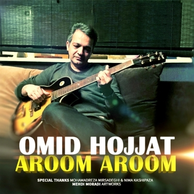 Omid-Hojjat-Aroom-Aroom-New-Version