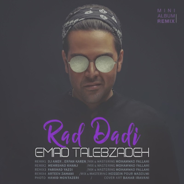 Emad-Talebzadeh-Rad-Dadi-Remix