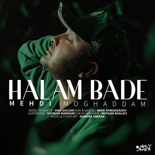 Mehdi-Moghadam-Halam-Bade