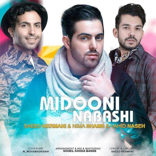 Saeed-Kermani-Ft-Nima-Shams-Ft-Vahid-Naseh-Midooni-Nabashi