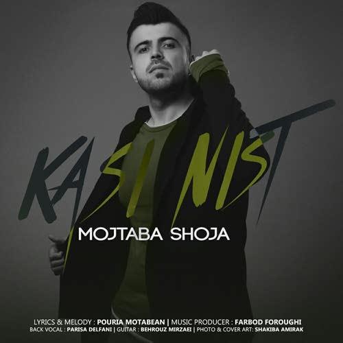 Mojtaba-Shoja-Kasi-Nist