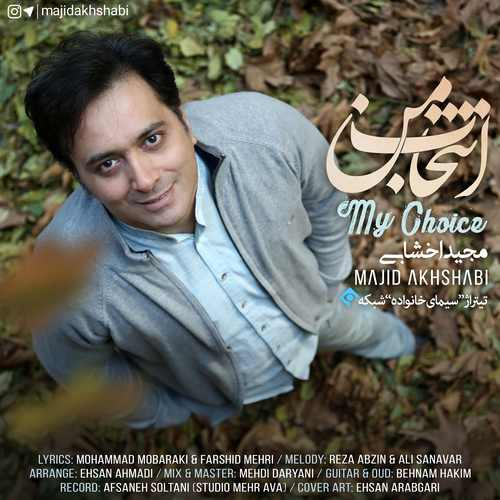 /MP3/Majid-Akhshabi-Entekhabe-Man