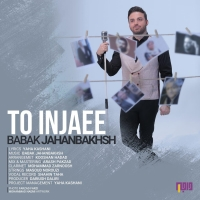 /MP3/Babak-Jahanbakhsh-To-Injaee
