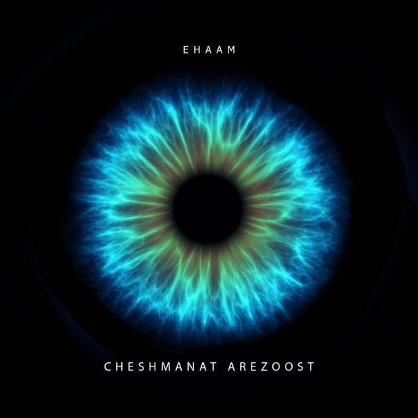 Ehaam-Cheshmanat-Arezoost