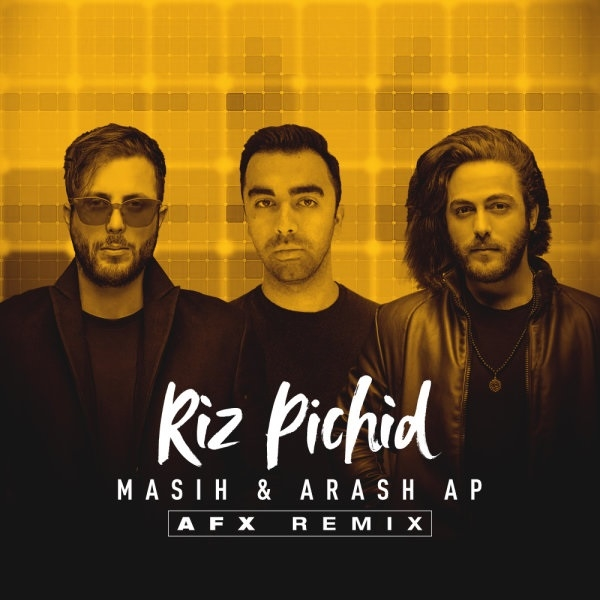 Masih-Ft-Arash-AP-Riz-Pichid-Remix