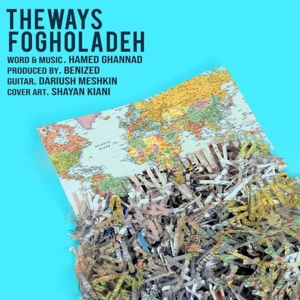 The-Ways-Fogholadeh